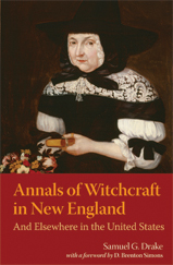 Annals of Witchraft in New England